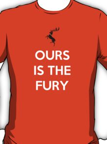 House Baratheon Ours Is The Fury T-Shirt