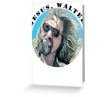 Jesus Walter Greeting Card