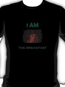 I am the breakfast - Breaking Bad Walt JR T-Shirt