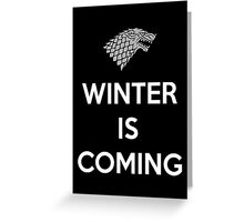 House Stark Winter Is Coming Greeting Card