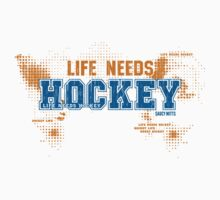 Life Needs Hockey by SaucyMitts