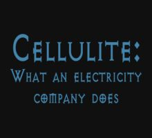 Cellulite: What an electricity company does by SlubberBub