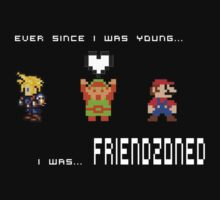 Retro Gaming - Ever Since I Was Young...I Was Friendzoned!  by Outbreak  DesignZ