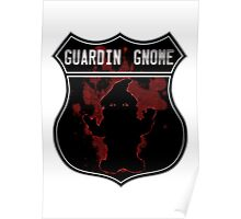 Guardin gnome Poster
