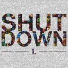 Shut Down! by Studio Ronin