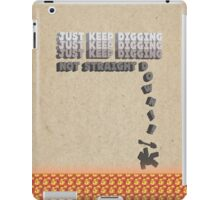 Not Straight Down!! iPad Case/Skin