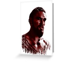 Blood Covered Drogo Greeting Card