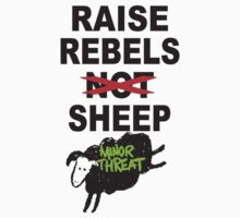 Raise Rebal Sheep ( Minor Threat )  by BUB THE ZOMBIE