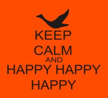 Keep Calm And Happy Happy Happy Kids Clothes
