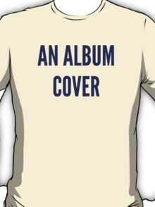 Anal Bum Cover T-Shirt