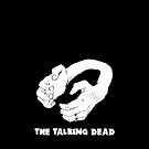 The Talking Dead - iPhone Case #1 by TheTalkingDead