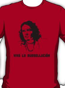 Viva La Russellución! T-Shirt
