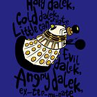 Hard Dalek, Cold Dalek (Ivory/Gold) by B4DW0LF