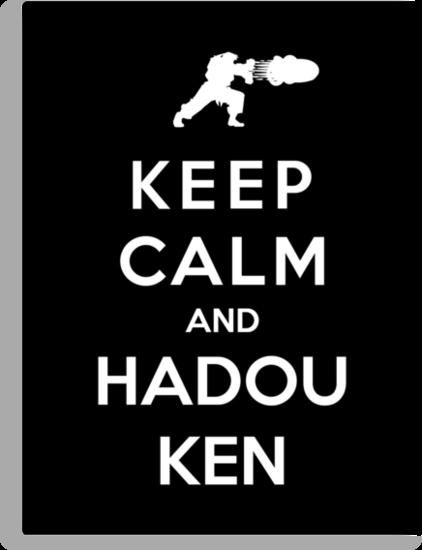 Keep Calm And Hadouken by Royal Bros Art