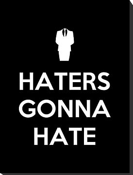 Haters Gonna Hate by Royal Bros Art
