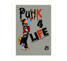 """Punk 4 Life"" Art Print"