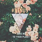 #VENUS PHONE by yeahmonroe