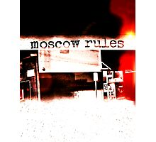 Moscow Rules II Photographic Print