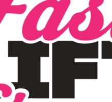 Run Fast Lift Strong Fit Girls Do It Well Sticker