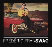 Frédéric FranSWAG by Chigadeteru