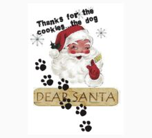 Dear Santa Thanks for the Cookies, THE DOG by sturgils