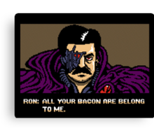 All your bacon are belong to us Canvas Print