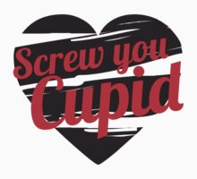 Screw You Cupid by e2productions
