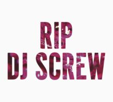 RIP DJ Screw - Screwed Up Tribute Syrup  by twoorthreeor