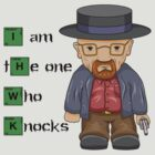 """I am the one who knocks!!"" Walter White - Breaking Bad by MrBwasFramed"