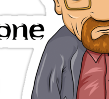 """""""I am the one who knocks!!"""" Walter White - Breaking Bad Sticker"""
