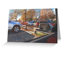 Sittin in the Parking Lot DownTown Greeting Card