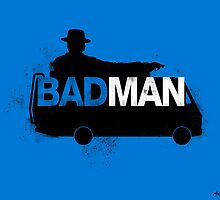 Bad Man by RebelArts