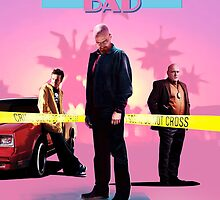 Breaking Bad 80's Cop Show. by Bucky Sentry
