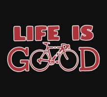 "Life is Good ""Bike Shirt""  by BUB THE ZOMBIE"