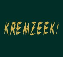 KREMZEEK! by TheSassmaster