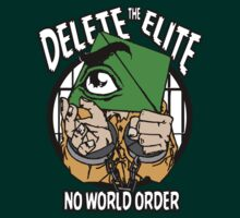 Delete The Elite - No World Order by mlike1