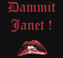 Dammit Janet ! red by Kirdinn