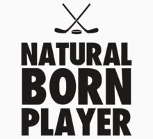 Natural Born Player by Look Human