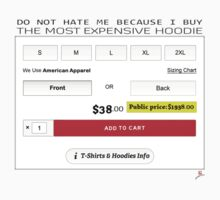 The Most Expensive Hoodie [Don't Hate Me] by voGue