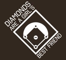 Diamonds are a girls best friend by sportsfan