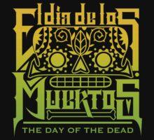 El Dia De Los Muertes T-Shirt