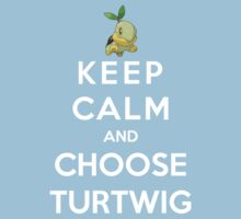 Keep Calm And Choose Turtwig Kids Clothes