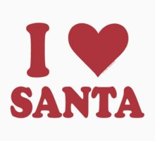 I Love Santa by ArtVixen