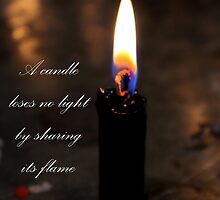 A Candle Loses No Light By Sharing Its Flame by Al Bourassa