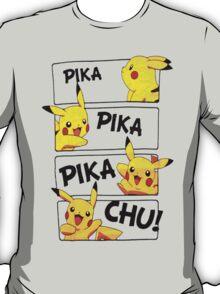 PIKA PIKA PIKA CHU T-Shirt