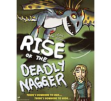 Rise of the Deadly Nagger Photographic Print