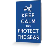 Keep Calm And Protect The Seas Greeting Card