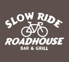 Slow Ride Roadhouse (dark) by PaulHamon