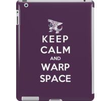 Keep Calm And Warp Space iPad Case/Skin
