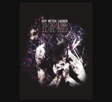 RIP Mitch Lucker - 1 Year Anniversary T-Shirt by anactofjamie